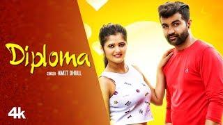 "Amit dhull ""Diploma"" New Haryanvi Video Song Feat. Anjali Raghav | Latest Haryanvi Video Song 2019"