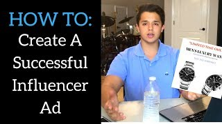 HOW TO CURATE A SUCCESSFUL INFLUENCER AD