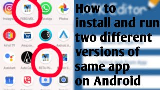How to install and run two different versions of same app on Android | Technohub Yogesh | In Hindi