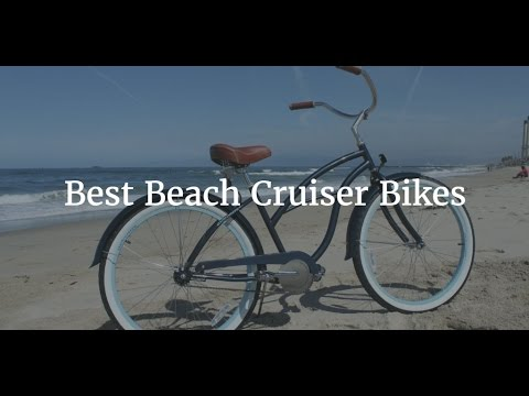 Best Beach Cruiser Bikes 2017