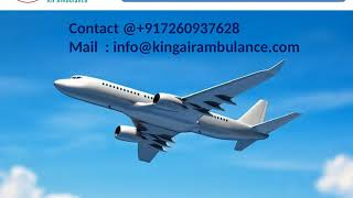 Full Medical Support Air Ambulance Service in Lucknow and Varanasi by King