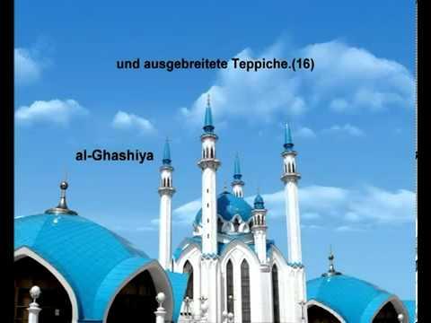 Sura Das Umwerfende Ereignis <br>(Al-Gháschiyah) - Scheich / Mischary Alafasi -