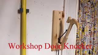 Workshop Door Knocker