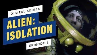 Alien: Isolation Digital Series - Episode 1