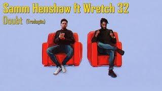 Samm Henshaw   Doubt Ft Wretch 32 (LegendadoTradução)