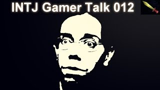 Video Game Addiction: Are You Being Exploited? - INTJ Gamer Talk #012