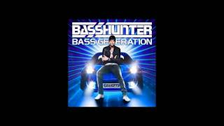 Basshunter - On Our Side