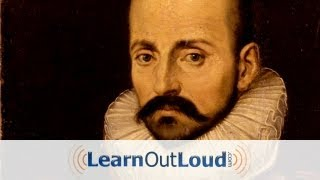 """That to Study Philosophy is to Learn to Die"" Essay by Michel De Montaigne"