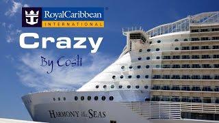 HARMONY of the SEAS   Crazy