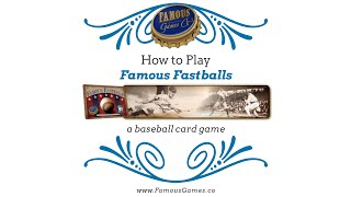 Tutorial - How to play Famous Fastballs, a baseball card game from Famous Games Co