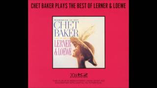 Chet Baker - On the Street Where You Live [From My Fair Lady]