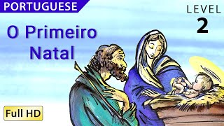 "O Primeiro Natal : Learn Portuguese with subtitles - Story for Children and Adults ""BookBox.com"""