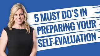 5 Self Evaluation Questions To Tackle In Your Next Self Assessment At Work