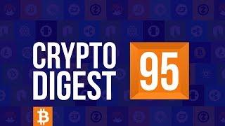 CD# 95. Bitcoin Cash Hard Fork. Crypto Markets See Sharp Decline. Tron