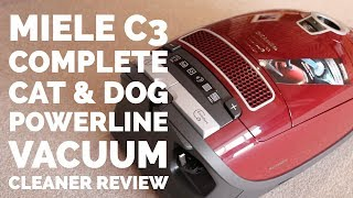 MIELE C3 COMPLETE CAT & DOG POWERLINE VACUUM CLEANER REVIEW