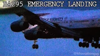 BA295 EMERGENCY LANDING | Heathrow Airport | 747 Landing with Gear Failure + Prince Andrew onboard!