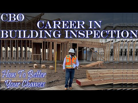 Career In Building Inspection, How To Better Your Chances.