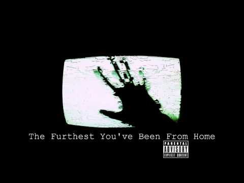 Tarby - The Furthest You've Been From Home