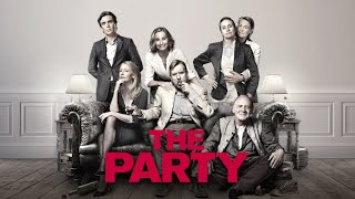 Trailer of The Party (2017)