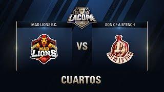 MAD LIONS E.C. VS SON OF A B*ENCH - CUARTOS DE FINAL - #CopaCSGOSCuartos