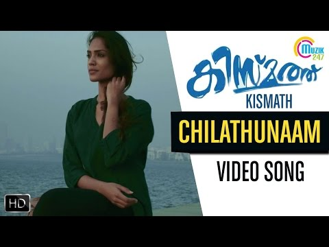 Chilathunaam Kismath Video Song