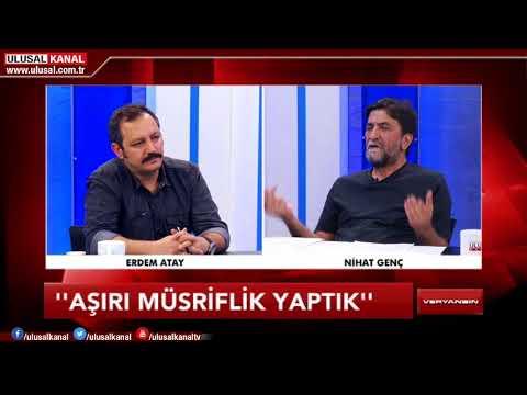Veryansın- 8 Eylül 2018- Nihat Genç- Erdem Atay- Ulusal Kanal