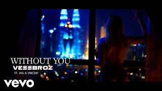 Without You - vessbroz