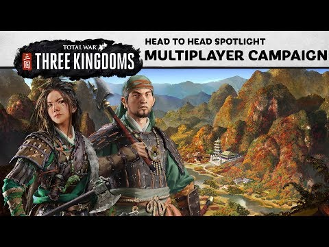 Total War: THREE KINGDOMS - Multiplayer Campaign Spotlight