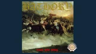 Bathory - Blood Fire Death - 04 Pace 'Till Death