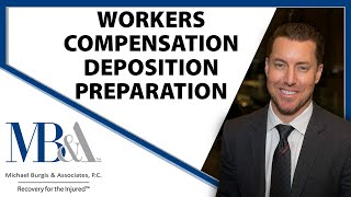 Workers' Compensation Deposition Preparation and General Overview-Los Angeles workers comp Attorney
