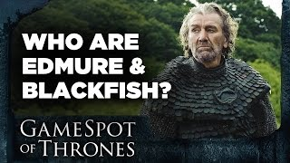 Who are Edmure Tully and the Blackfish? - GameSpot of Thrones