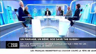 Un Mariage, Un Bébé, God Save The Queen ! - Les Questions SMS #cdanslair 28.04.2018