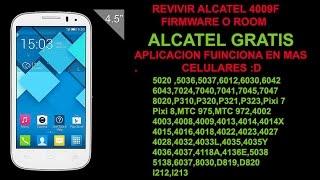 Revivir y/o Actualizar cualquier Alcatel One Touch 2017 Muy Fácil