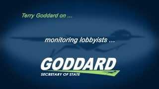 Terry Goddard on monitoring lobbyists