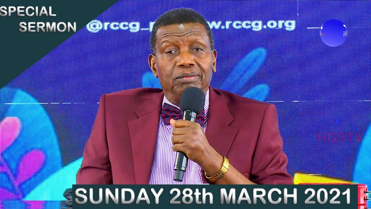 RCCG 28th March 2021 Sunday Service with Pastor E.A Adeboye