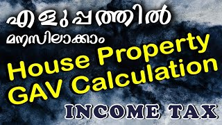 #INDODEMY Income from House Property|GAV calculation In Malayalam|Sadasivan