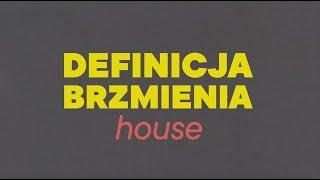 <span>Czwórka</span> - Definicja Brzmienia - HOUSE