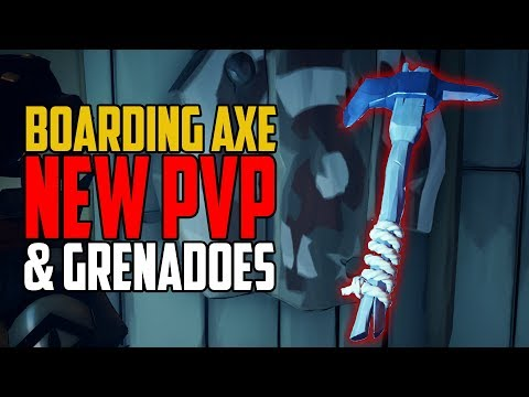 Sea of Thieves: Boarding Axe and Grenadoes [New PVP]