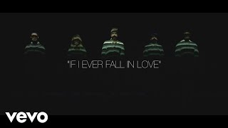 Pentatonix & Jason Derulo - If I Ever Fall In Love