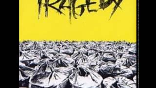 Tragedy  - Life?