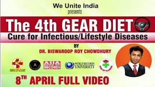 The 4th Gear Powerfull Diet | Cure For Infection/Lifestyle Diseases | Dr.Biswaroop Roy Chowdhury - SWAROOP