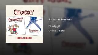Brunette Summer