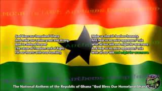 "Ghana National Anthem ""God Bless Our Homeland Ghana"" with music, vocal and lyrics English"