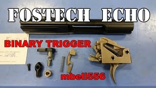 Fostech ECHO AR-15 Binary Trigger: Review, Field Test & Comparison To Franklin Armory BFS