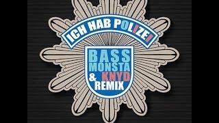 POL1Z1STENS0HN aka Jan Böhmermann - Ich hab Polizei (Bass Monsta & KNYD Remix)