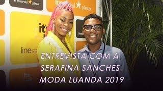 Entrevista com a Serafina No Moda Luanda 2019