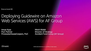 Amazon Web Services: How Guidewire Supported Metlife's Launch of Its