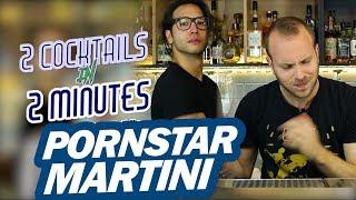 PORNSTAR MARTINI Cocktail Recipe – 2 Cocktails In 2 Minutes