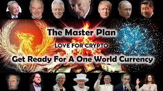 Ripple XRP - The Master Plan - Get Ready For A New One World Currency