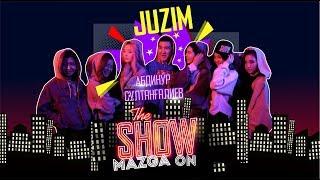 "Show Mazga On (Шоу МАЗГА Он) #2 ""Juzim"""